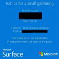 Évoqué brièvement par >ici<, Microsoft en a fait un mini-événement pour présenter ses nouveaux produits, une tablette mini et peut-être une troisième version de sa tablette Surface Pro selon les rumeurs, via la conférence qui se tiendra à New-York à 17 heures aujourd'hui, côté hexagone...