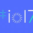 L'édition 2017 de Google I / O aura débutera demain, le 17 Mai, pour finir le 19 Mai, avec, en introduction, la fameuse keynote, à partir de 19 heures, heure Française...