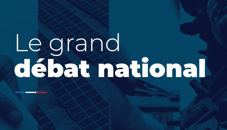 Le grand débat national : du 15 Janvier au 15 Avril 2019, les débats sont ouverts !
